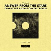 Answer From The Stars (Vini Vici vs. Bizzare Contact Remix) by Vegas (Brazil)