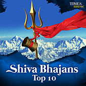 Shiva Bhajans - Top 10 by Various Artists