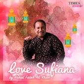 Love Sufiana by Rahat Fateh Ali Khan