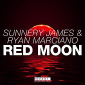 Red Moon van Sunnery James & Ryan Marciano