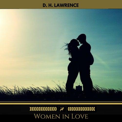 Women in Love (Golden Deer Classics) by D. H. Lawrence