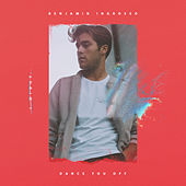 Dance You Off von Benjamin Ingrosso