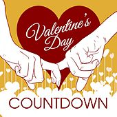 Valentine's Day Countdown by Various Artists