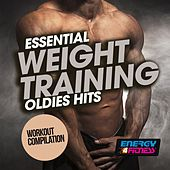 Essential Weight Training Oldies Hits Workout Compilation by Various Artists