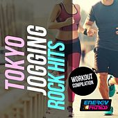 Tokyo Jogging Rock Hits Workout Compilation by Various Artists