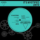 It's Mystified de Onyx