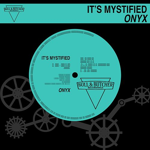 It's Mystified by Onyx
