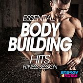 Essential Body Building Hits Fitness Session by Various Artists