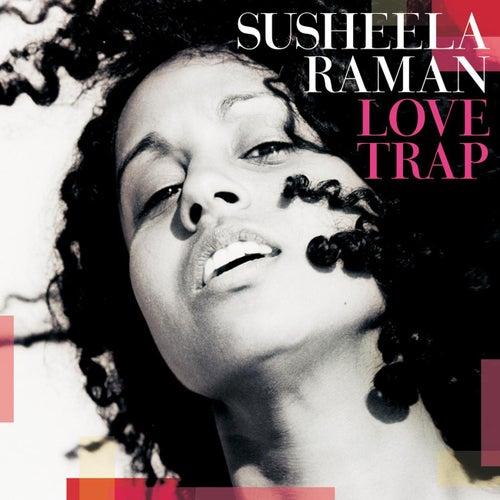 Love Trap by Susheela Raman
