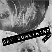 Say Something (Acoustic) von Kaiak