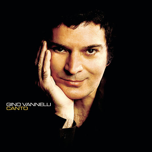 Canto by Gino Vannelli