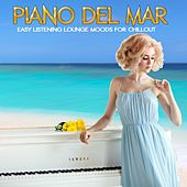 Piano Del Mar (Easy Listening Lounge Moods for Chillout) von Various Artists