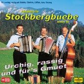 Urchig, rassig und für's Gmüet by Ländlertrio Stockbergbuebe