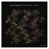 Eleven by Igor Lumpert