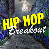 Hip Hop Breakout de Various Artists