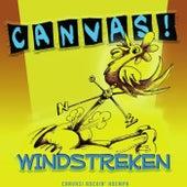 Windstreken by Canvas