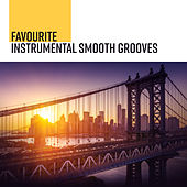 Favourite Instrumental Smooth Grooves de Various Artists