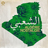 Algérie nostalgie by Various Artists