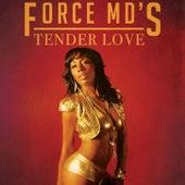 Tender Love de Force M.D.'s
