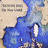 The New World by Michael Hill