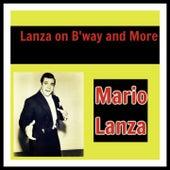 Lanza on B'way and More de Mario Lanza