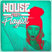House Party Playlist von Various Artists
