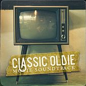 Classic Oldie Movie Soundtracks by Various Artists