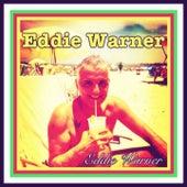 Eddie Warner by Eddie Warner
