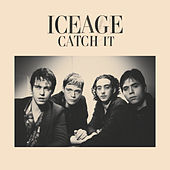 Catch it by Iceage