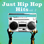 Just Hip Hop Hits, vol. 2 von Various Artists