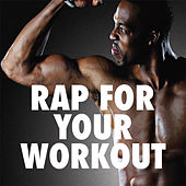 Rap For Your Workout de Various Artists