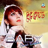 Dure Kothao by Baby