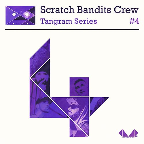 Tangram Series, Vol. 4 by Scratch Bandits Crew