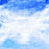 A U Remixes by Hott Mt