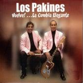 Vuelve la Cumbia Elegante by Los Pakines