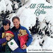 All These Gifts by Jan Garrett