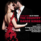 Be My Lover, Be My Friend de Country Dance Kings