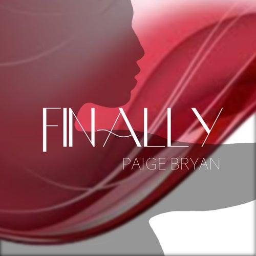Finally by Paige Bryan
