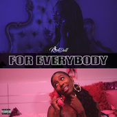 For Everybody by Kash Doll