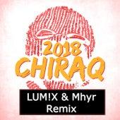 Chiraq 2018 (LUM!X & Myhr Remix) by Alfons