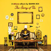 The Story of Us (Deluxe) von Quinn XCII