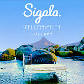 Lullaby (feat. Paloma Faith) de Sigala