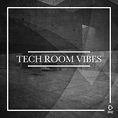 Tech Room Vibes, Vol. 1 by Various Artists