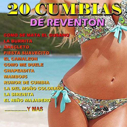 20 Cumbias De Reventon by Silvio Rodriguez