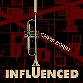 Influenced by Chris Borin