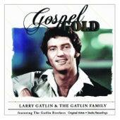 Gospel Gold by Larry Gatlin