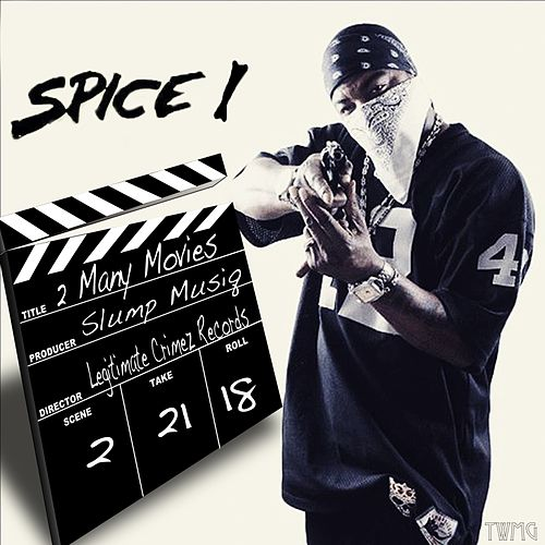 2 Many Movies by Spice 1