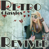 Retro Classics Revived de Various Artists