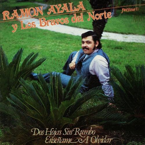 DOS HOJAS SIN RUMBO / ENSÉÑAME A OLVIDAR (Grabación Original Remasterizada) by Ramon Ayala