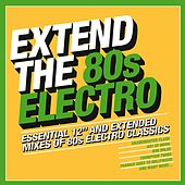 Extend the 80s - Electro de Various Artists